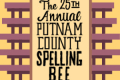 The 25th Annual Putnam County Spelling Bee Tickets - Philadelphia