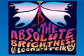 The Absolute Brightness Of Leonard Pelkey Tickets - Off-Off-Broadway