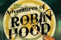 The Adventures of Robin Hood Tickets - Connecticut