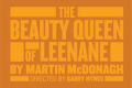 The Beauty Queen of Leenane Tickets - Los Angeles