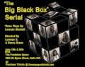 The Big Black Box Serial Tickets - Chicago