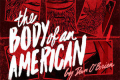 The Body of an American Tickets - Washington, DC