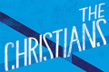 The Christians Tickets - Washington, DC