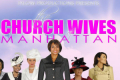 The Church Wives of Manhattan Tickets - New York
