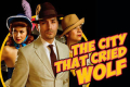 The City That Cried Wolf Tickets - New York City