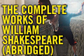 The Complete Works of William Shakespeare (Abridged) Tickets - New York