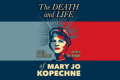 The Death and Life of Mary Jo Kopechne Tickets - Los Angeles
