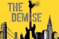 The Demise Tickets - New York City