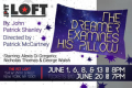 The Dreamer Examines His Pillow Tickets - Off-Off-Broadway