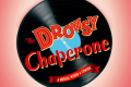 The Drowsy Chaperone Tickets - Massachusetts