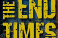 The End Times Tickets - Los Angeles