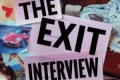 The Exit Interview Tickets - Los Angeles