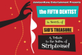 The Fifth Dentist Tickets - Off-Off-Broadway