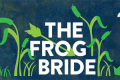 The Frog Bride Tickets - Minneapolis/St. Paul
