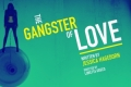 The Gangster of Love Tickets - San Francisco