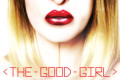 The Good Girl Tickets - New York