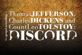 The Gospel According to Thomas Jefferson, Charles Dickens and Count Leo Tolstoy: Discord Tickets - Chicago