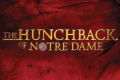 The Hunchback of Notre Dame Tickets - Los Angeles