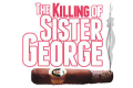 The Killing of Sister George Tickets - New York