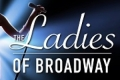 The Ladies of Broadway Tickets - San Francisco