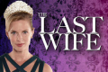 The Last Wife Tickets - California
