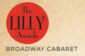 The Lilly Awards Broadway Cabaret Tickets - New York City