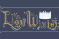 The Lion in Winter Tickets - South Jersey