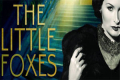The Little Foxes Tickets - Florida