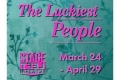 The Luckiest People Tickets - Chicago