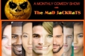 The MaD KooKY SPooKY Show by the MaD JaCKRaTs Tickets - Los Angeles