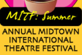 The Midtown International Theatre Festival Tickets - New York City