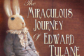 The Miraculous Journey of Edward Tulane Tickets - Dallas