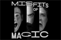 The Misfits of Magic Tickets - Los Angeles