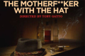The Motherf**ker With The Hat Tickets - Los Angeles