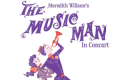 The Music Man in Concert Tickets - Pennsylvania