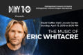 The Music of Eric Whitacre Tickets - New York City