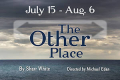 The Other Place Tickets - Off-Off-Broadway