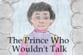 The Prince Who Wouldn't Talk Tickets - Los Angeles