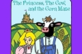 The Princess, The Cow, and The Corn Maze Tickets - New York City
