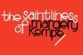 The Saintliness of Margery Kempe Tickets - New York City