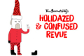 The Second City's Holidazed and Confused Revue Tickets - Chicago