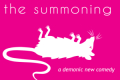The Summoning Tickets - Off-Off-Broadway