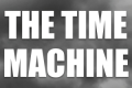The Time Machine Tickets -