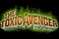 The Toxic Avenger Musical Tickets - Long Island