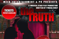 The Truth Musical Stage Play Tickets - Los Angeles