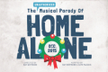 The Unauthorized Musical Parody of Home Alone Tickets - California