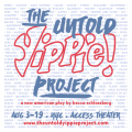 The Untold Yippie Project Tickets - Off-Off-Broadway