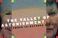 The Valley of Astonishment Tickets - New York City