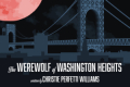 The Werewolf of Washington Heights Tickets - Off-Off-Broadway
