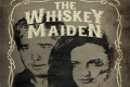 The Whiskey Maiden Tickets - Los Angeles